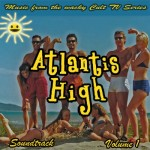 Atlantis High Soundtrack Vol 1