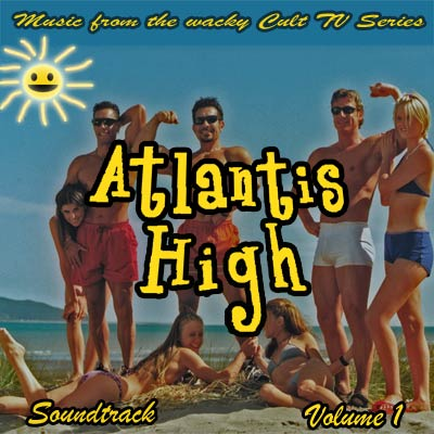 Atlantis High Soundtrack Vol 1