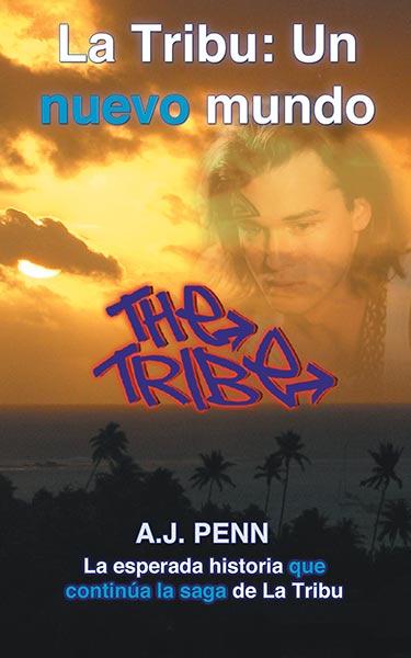 La Tribu: Un nuevo mundo